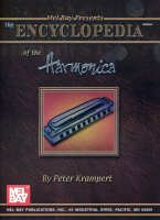 The Encyclopedia of the Harmonica by Peter Krampert